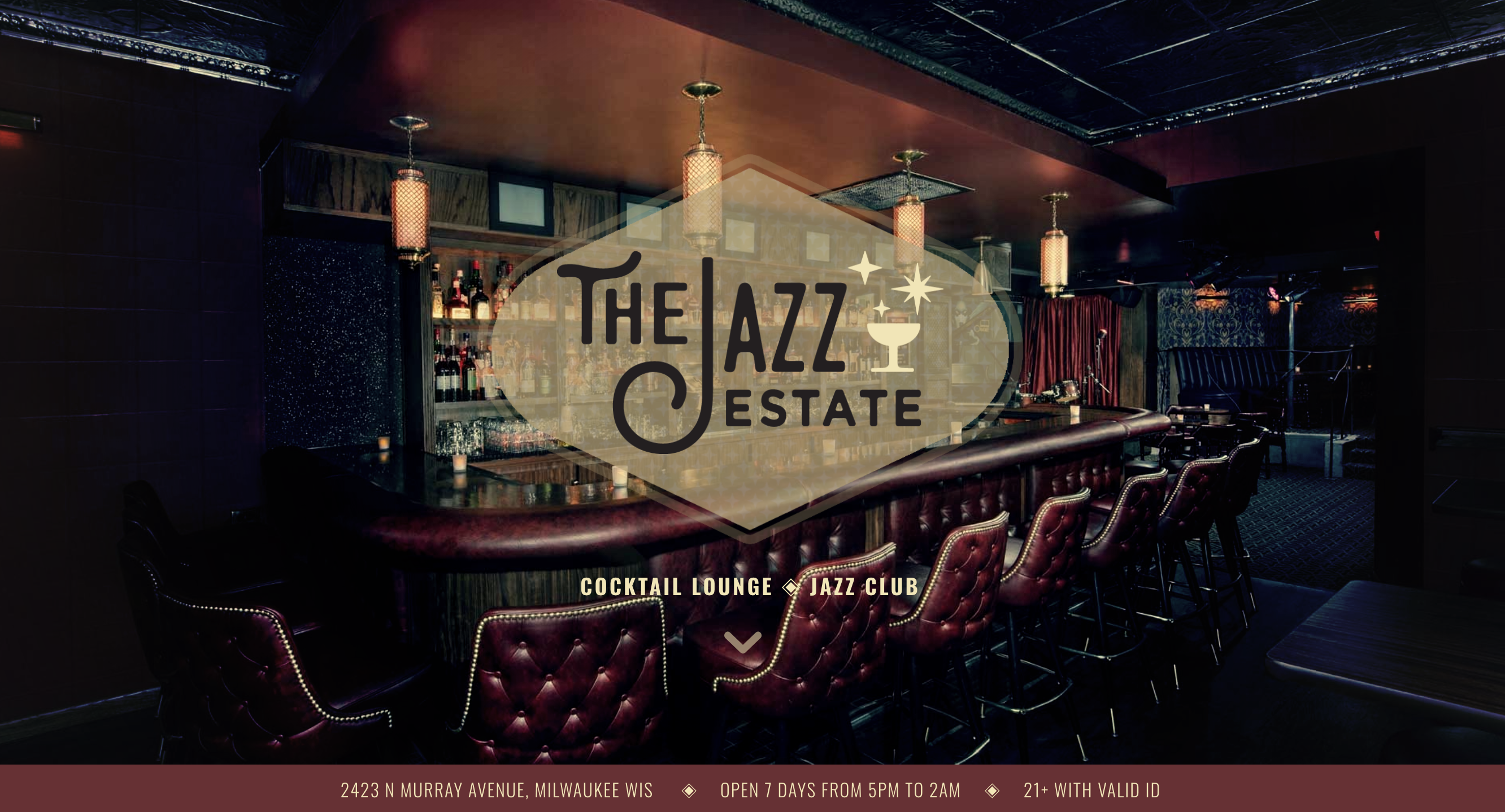 THE JAZZ ESTATE - Milwaukee's Jazz and Cocktail Lounge since 1977